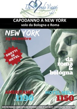 Capodanno a New York - 5 notti - volo da Bologna e Roma